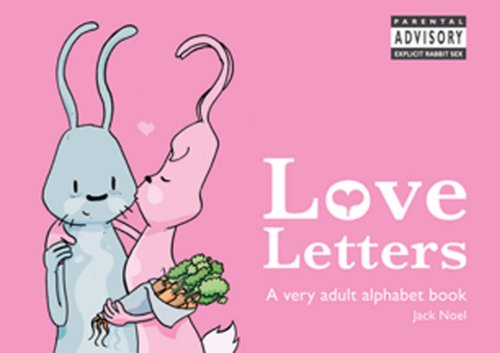 Love Letters - A Very Adult Alphabet Book