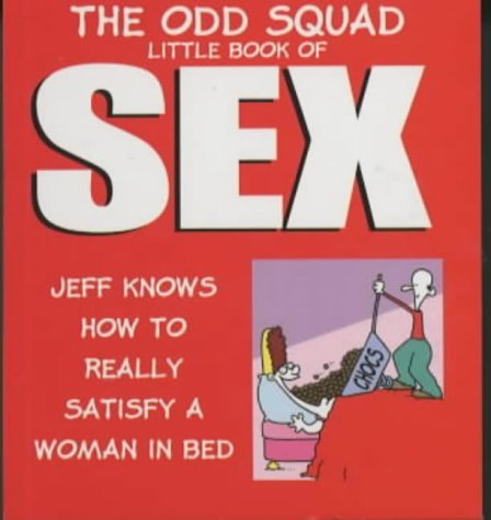 The Odd Squad Little Book Of Sex